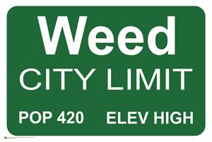 """Weed City Limits Poster - 36"""" x 24"""""""