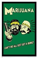 Cheech & Chong Can't we all Just Get a Bong Poster - 24