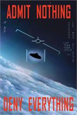 Admit Nothing UFO Poster - 24