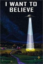 I want to Believe UFO Poster - 24
