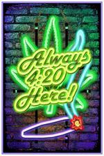 Always 420 Here - Non-Flocked Blacklight Poster Image