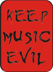 KEEP MUSIC EVIL LARGE STICKER - 2 1/2