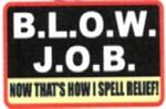 B.L.O.W. JOB - 3 1/2