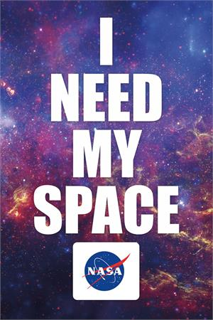 Image of NASA - I Need My Space Poster