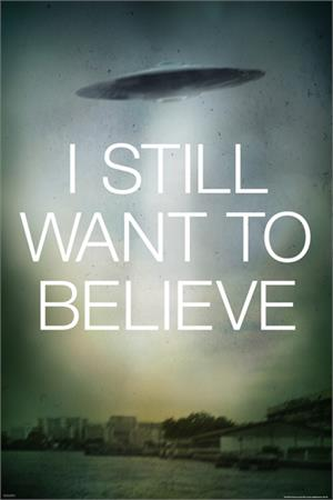 "X-Files  Still Want Saucer Poster - 24"" x 36"""