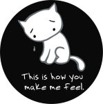 "HOW YOU MAKE ME FEEL  - ROUND STICKER - 2 1/2"" ROUND"