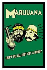 Cheech & Chong Can't we all Just Get a Bong Poster - 24