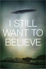 X-Files – Still Want Saucer Poster - 24