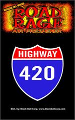 Highway 420 Road Rage Air Freshener