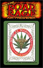 Medical Marijuana  Road Rage Air Freshener