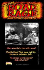 Cheech & Chong Maui Waui  Road Rage Air Freshener