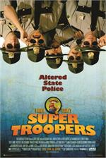 Super Troopers Movie Poster - 24