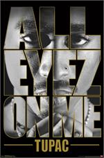 Tupac All Eyes On Me Poster