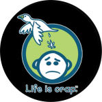 LIFE IS CRAP LOGO ROUND STICKER - 2 1/2
