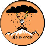 YOGA LIFE IS CRAP  - ROUND STICKER - 2 1/2